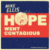 Hope Went Contagious (Single)